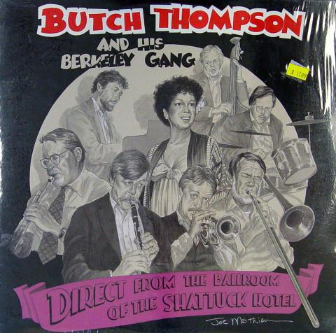 "Butch Thompson And His Berkeley Gang Vinyl 12"""