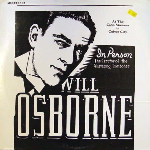 Will Osborne And His Orchestra Vinyl 12""