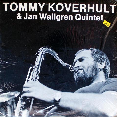 """Tommy Koverhult & Jan Wallgren Quintet Vinyl 12"""""""
