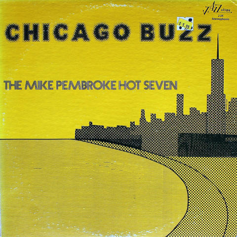 The Mike Pembroke Hot Seven Vinyl 12""