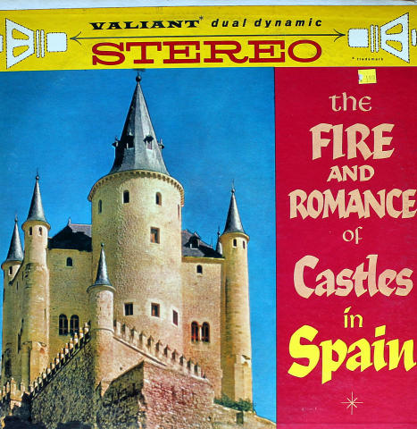 The Fire And Romance Of Castles In Spain Vinyl 12""