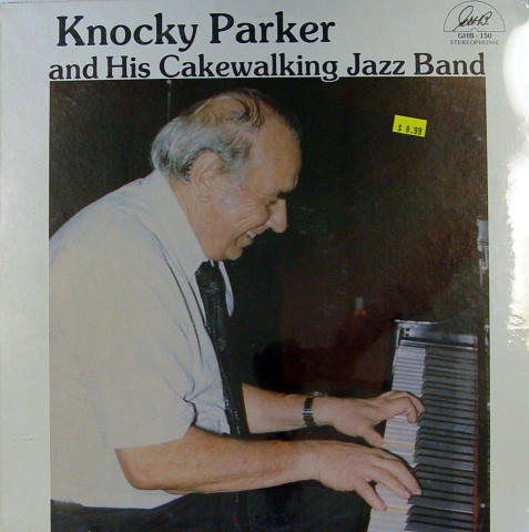 """Knocky Parker And His Cakewalking Jazz Band Vinyl 12"""""""