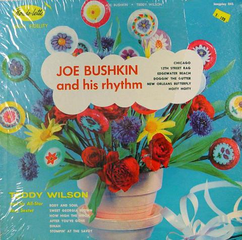 "Joe Bushkin / Teddy Wilson Vinyl 12"""