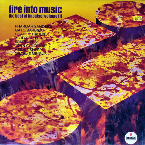 "Fire Into Music: The Best Of Impulse! Volume III Vinyl 12"" (Used)"