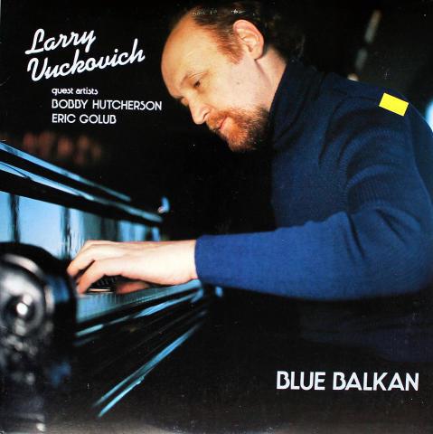 """Larry Vuckovich Vinyl 12"""""""