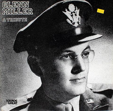 """Glenn Miller: A Tribute Vinyl 12"""""""
