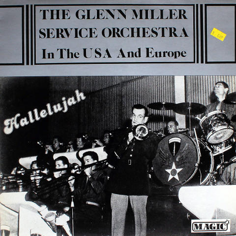 """The Glenn Miller Service Orchestra In The USA And Europe Vinyl 12"""""""