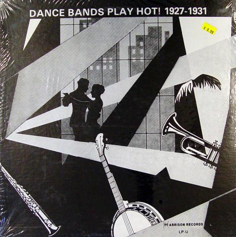 """Dance Bands Play Hot! 1927-1937 Vinyl 12"""""""