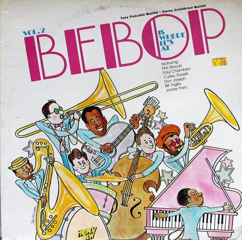 """Bebop Is Where It's At: Vol. 2 Vinyl 12"""""""