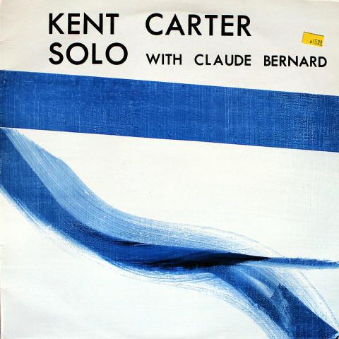 """Kent Carter / Claude Bernard Vinyl 12"""""""