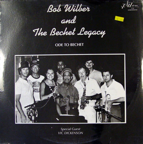 """Bob Wilber And The Bechet Legacy Vinyl 12"""""""