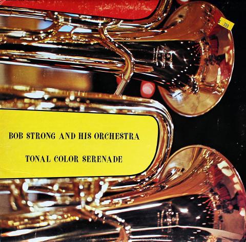 "Bob Strong And His Orchestra Vinyl 12"""