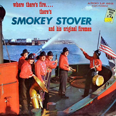 "Smokey Stover And His Original Firemen Vinyl 12"""