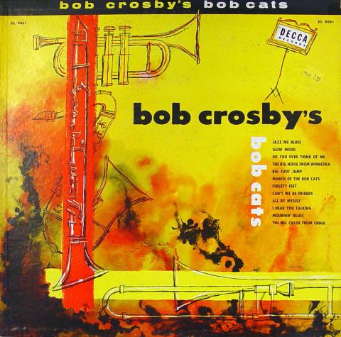 """Bob Crosby's Bob Cats Vinyl 12"""""""