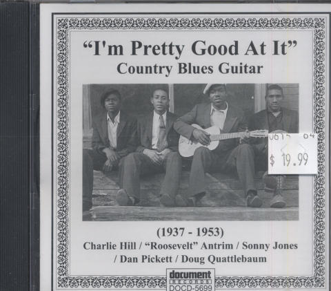 """I'm Pretty Good At It"" Country Blues Guitar (1937-1953) CD"