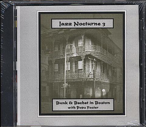 Bunk & Bechet In Boston CD