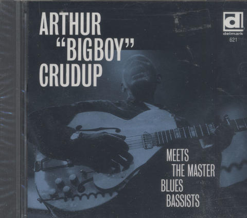 "Arthur ""Bigboy"" Crudup CD"