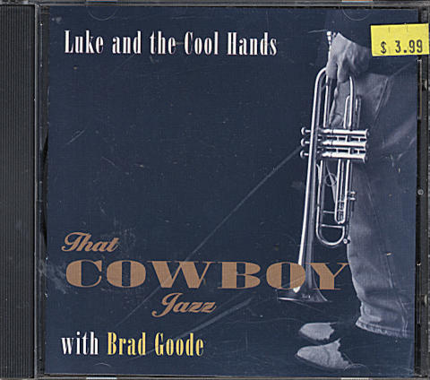 Luke and The Cool Hands with Brad Goode CD