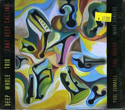 Deep Whole Trio CD