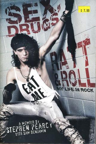 Sex, Drugs, Ratt, and Roll