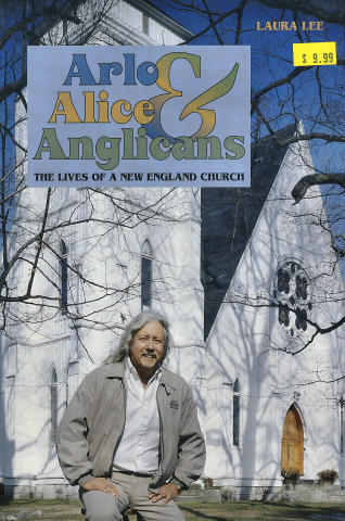 Arlo, Alice, & Anglicans: The Lives of A New England Church