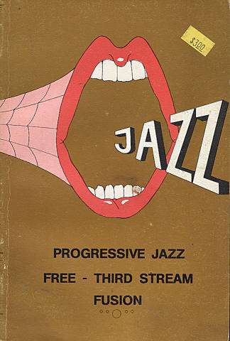 Progressive Jazz: Free - Third Stream Fusion