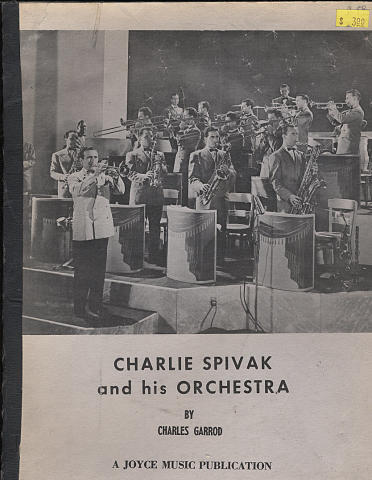 Charlie Spivak and His Orchestra