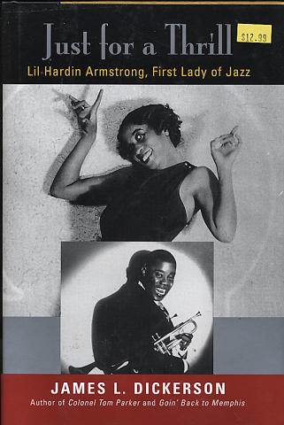 Just for a Thrill: Lil Hardin Armstrong - First Lady of Jazz