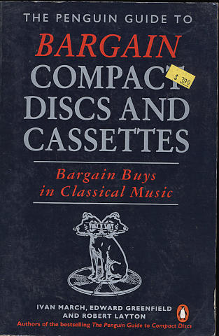 The Penguin Guide To Bargain Compact Discs and Cassettes