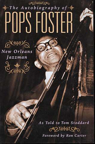 The Autobiography of Pops Foster