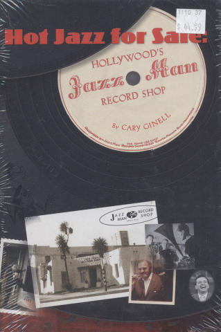 Hot Jazz For Sale: Hollywood's Jazz Man Record Shop