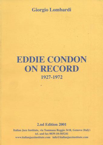Eddie Condon On Record: 1927 - 1972
