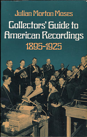 Collector's' Guide to American Recordings (1895 - 1925)