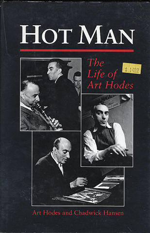 Hot Man: The Life of Art Hodes