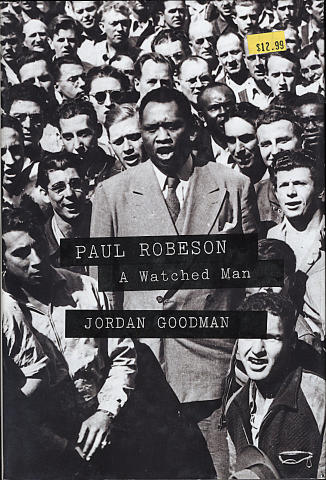 Paul Robeson: A Watched Man