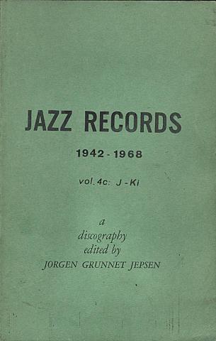Jazz Records (1942 - 1968) Vol. 4c: J - Ki