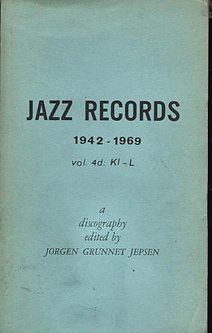 Jazz Records (1942 - 1969) Vol. 4d: Kl - L