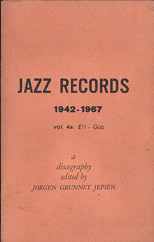 Jazz Records (1942 - 1967) Vol. 4a: Ell - Goo