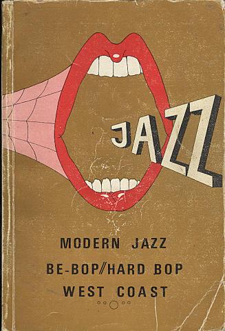 Modern Jazz: Be - Bop / Hard Bop West Coast (Vol. 2 D - H)