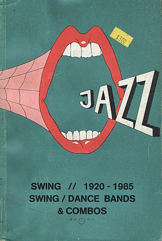 Swing / Dance Bands & Combos (1920 - 1985)