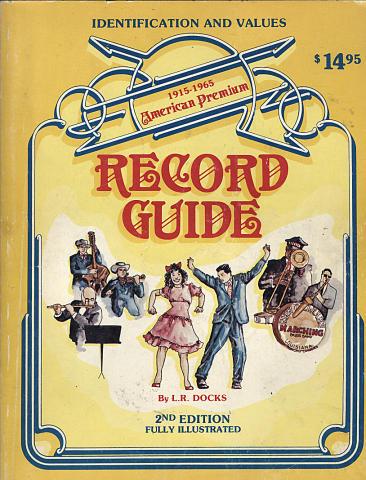 Record Guide: American Premium (1915 - 1965)
