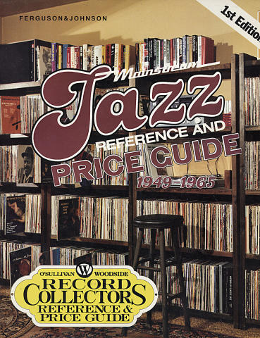 Mainstream Jazz Reference and Price Guide (1949 - 1965)