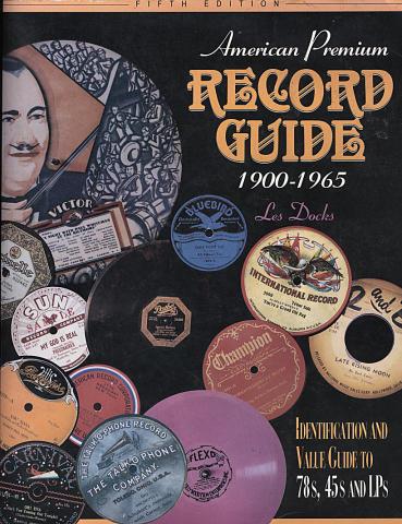 American Premium Record Guide (1900 - 1965)