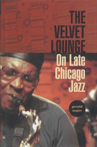 The Velvet Lounge On Late Chicago Jazz