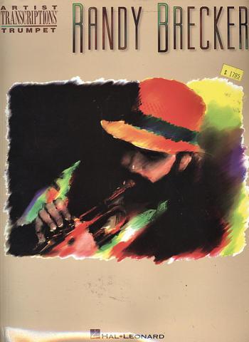 Randy Brecker: Artist Transcriptions Trumpet