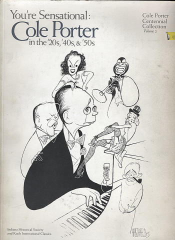 You're Sensational: Cole Porter in the '20s, '40s, & '50s