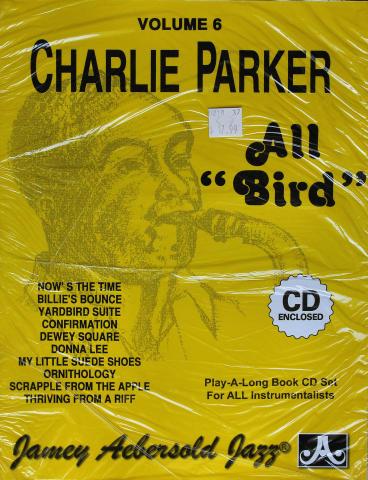 """Charlie Parker All """"Bird"""" Volume 6"""