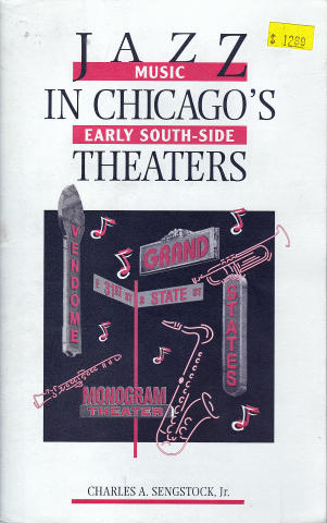 Jazz Music In Chicago's Early South-Side Theaters