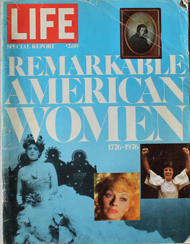 LIFE Magazine Summer 1976 Special Report - Remarkable American Women