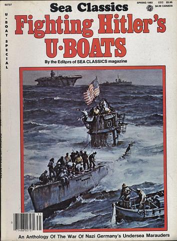Sea Classics - Fighting Hitler's U-Boats